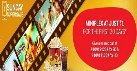 Airtel DTH Super Sunday Sale Offer– Get Miniplex Channel No.162 At Rs 1 Only For 30 Days