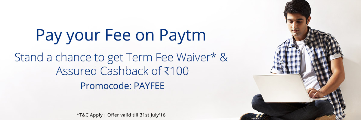Paytm – Pay your Education Fee And Get Rs 100 CashBack & Get a Chance To Win Rs 100
