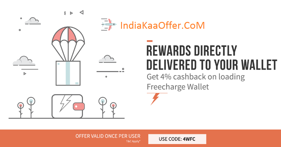 FreeCharge- Get 4% CashBack On Adding Money To Your FreeCharge Wallet (All Users)