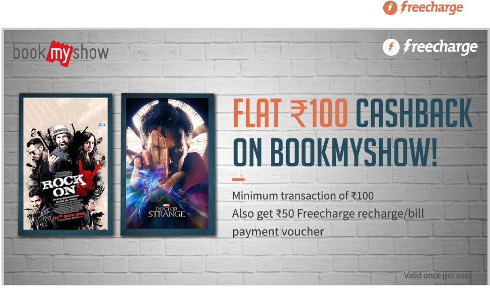 BookMyShow Rs 100 Cashback+Rs 50 FreeCharge Voucher On Rs 100 - Freecharge