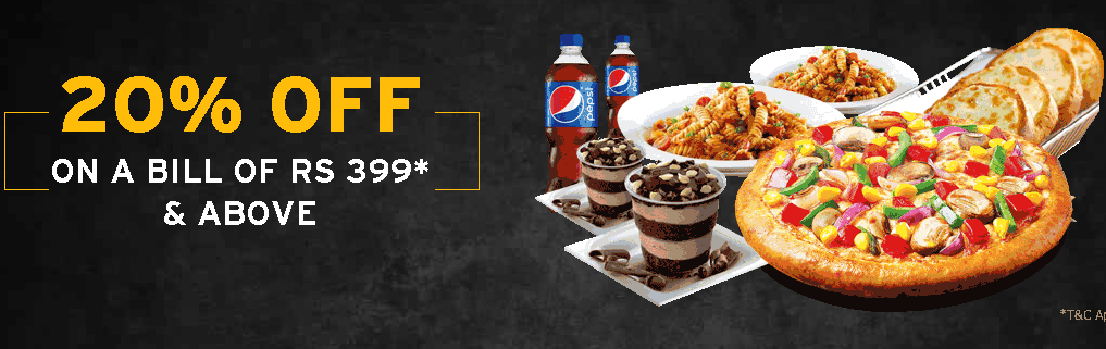 20% Off On Bill Of Rs 399 Or Above - PizzaHut Offer