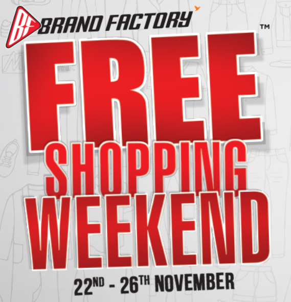 Brand Factory Free Shopping Weekend 22-26 Nov - Book Your Pass & Shop