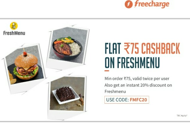 (Loot) FreshMenu Food Order Loot - Get 20% off + Rs 75 Cashback With Freecharge