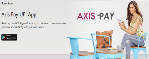 Axis Pay UPI App Offer : Get ₹ 50 Free On First Transaction [All Bank]