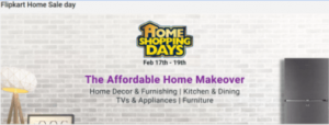 Flipkart Home Shopping Days Deals & Offers 17th – 19th Feb