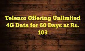 Telenor offering Unlimited 4G Data