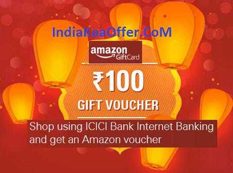 Amazon - Get ₹100 Amazon Voucher Free on 1st Transaction Using ICICI Bank Internet Banking