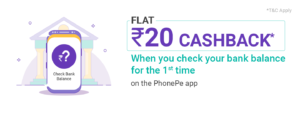 PhonePe Check Bank Balance Cashback Offer