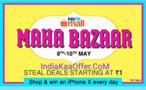 PaytmMall MahaBazaar Sale 8th - 10th May, 2018 - Deals Starting From Rs.1. Paytmmall mahabazaar 2018
