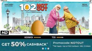 102NOTOUT Paytm Movie Ticket Offer - Get 50% Cashback