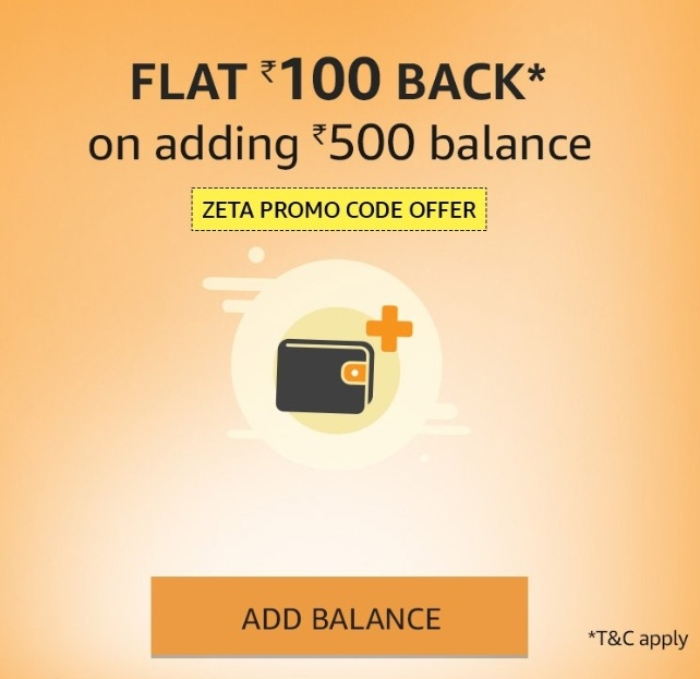 Amazon Zeta App Rs 200 Cashback add money Offer : Get Rs 100 Cashback on Rs 500 Adding Money with Zeta App Promocode