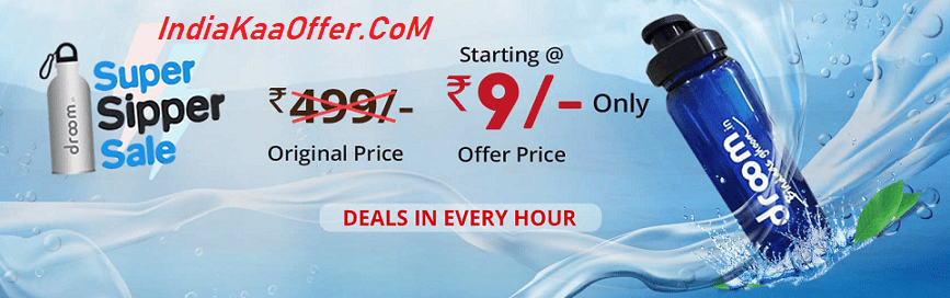 Droom Super Sipper Bottle Sale Offer