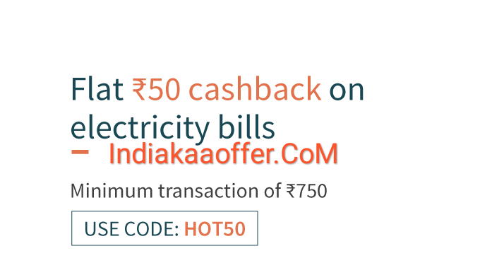Freecharge Electricity Bill Payments HOT50 Offer