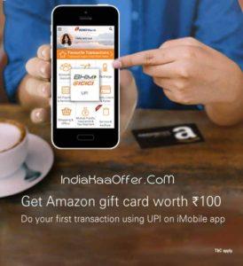 Icici iMobile app Rs 100 amazon gift card free upi offer